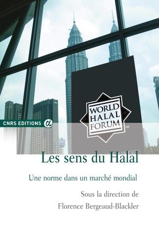 Les sens du halal. Une norme dans un marché mondial