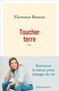 Florence Besson - Toucher terre.
