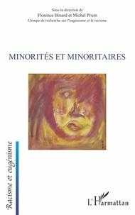 Florence Binard et Michel Prum - Minorités et minoritaires.