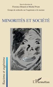 Florence Binard et Michel Prum - Minorités et société.