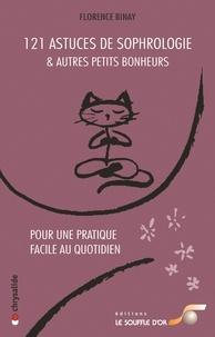 121 Astuces de sophrologie et autres petits bonheurs - Pour une pratique facile au quotidien.pdf