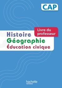 Histoire Géographie Education civique CAP - Livre du professeur.pdf