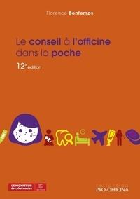 Florence Bontemps - Le conseil à l'officine dans la poche.