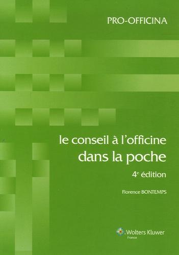 Le conseil à l'officine dans la poche 5e édition - Florence Bontemps