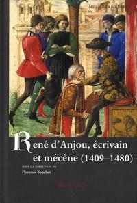 Florence Bouchet - René d'Anjou, écrivain et mécène (1409-1480).