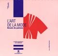 Florence Boudreault et Lise Champagne - L'art de la mode - Dessin de patrons.