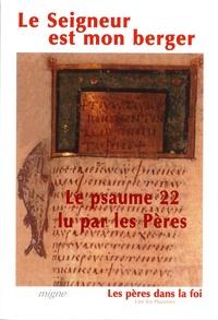 Florence Bouet - Le Seigneur est mon berger - Le psaume 22 lu par les Pères.