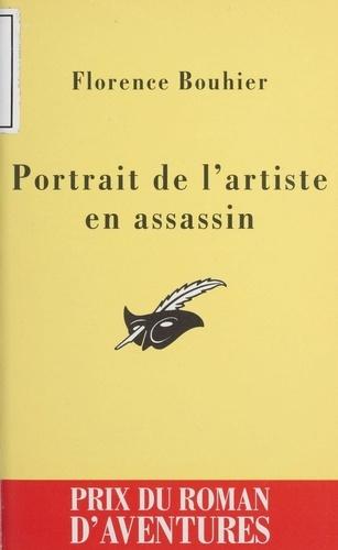 Portrait de l'artiste en assassin