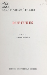 Florence Bouhier - Ruptures.
