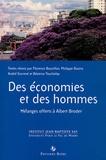 Florence Bourillon et Philippe Boutry - Des économies et des hommes - Mélanges offerts à Albert Broder.