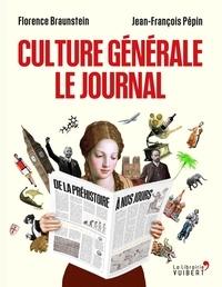 Florence Braunstein et Jean-François Pépin - Culture générale - Le journal.