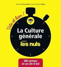Florence Braunstein et Jean-François Pépin - La culture générale pour les nuls.
