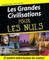 Florence Braunstein et Jean-François Pépin - Les grandes civilisations pour les nuls.