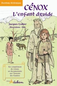 Dub et Florence Brillet - Cénox l'enfant druide.