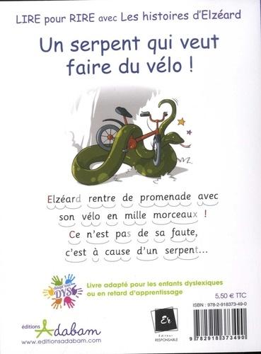 Les histoires d'Elzéard Tome 1 Un serpent qui veut faire du vélo ! - Adapté aux dys