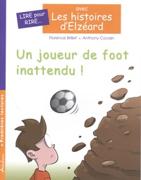 Florence Brillet et Anthony Cocain - Les histoires d'Elzéard Tome 2 : Un joueur de foot inattendu !.
