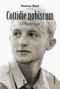 Téléchargement gratuit de livres mobi Cottidie nobiscum fili fraterque FB2 RTF