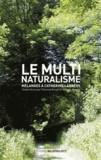 Florence Burgat et Vanessa Nurock - Le multinaturalisme - Mélanges à Catherine Larrère.