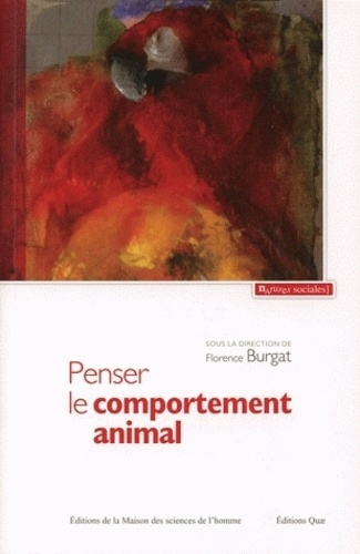 Penser le comportement animal. Contribution à une critique du réductionnisme