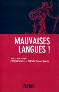 Florence Cabaret et Nathalie Vienne-Guerrin - Mauvaises langues !.