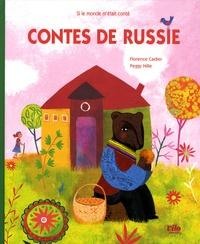 Florence Cadier et Peggy Nille - Contes de Russie.
