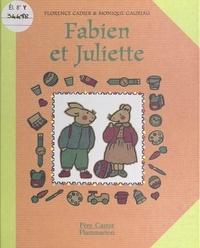 Florence Cadier et Monique Gauriau - Fabien et Juliette.