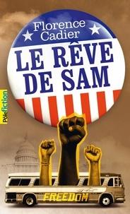 Florence Cadier - Le rêve de Sam.