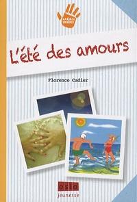Florence Cadier - Sacrée Tribu ! Tome 1 : L'été des amours.