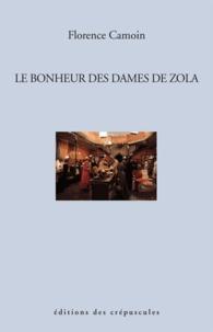 Florence Camoin - Le bonheur des dames de Zola.