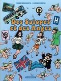 Florence Cestac et Tonino Benacquista - Des Salopes et des Anges.