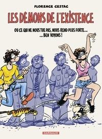 Florence Cestac - Les Démons de l'existence.