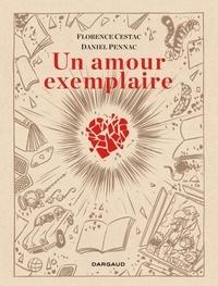Florence Cestac et Daniel Pennac - Un amour exemplaire - Première édition.
