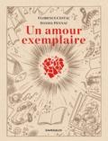 Florence Cestac et Daniel Pennac - Un amour exemplaire.