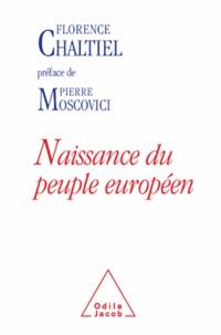 Florence Chaltiel - Naissance du peuple européen.