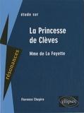 Florence Chapiro - Etude sur Mme de La Fayette La Princesse de Clèves.
