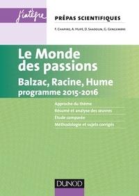 Florence Chapiro et Gérard Gengembre - Le monde des passions prépas scientifiques programme 2015-2016.