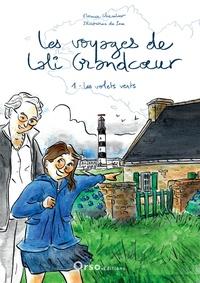 Florence Chevalier - Les voyages de lali grandcoeur.