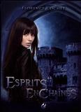 Florence Cochet - Esprits enchaînés.