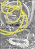 Florence Corin et Billy Klüver - Interagir avec les technologies numériques. 1 Cédérom
