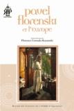 Florence Corrado-Kazanski - Pavel Florenski et l'Europe.
