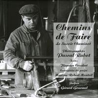 Florence Coudert et Pascal Rabot - Chemins de Faire - Le savoir Cheminot.