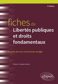 Florence Crouzatier-Durand - Fiches de Libertés publiques et droits fondamentaux - Rappels de cours et exercices corrigés.