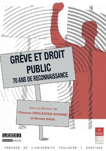 Grève et droit public. 70 ans de reconnaissance