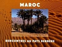 Florence d' Harcourt Deville - Maroc, rencontres au pays berbère.