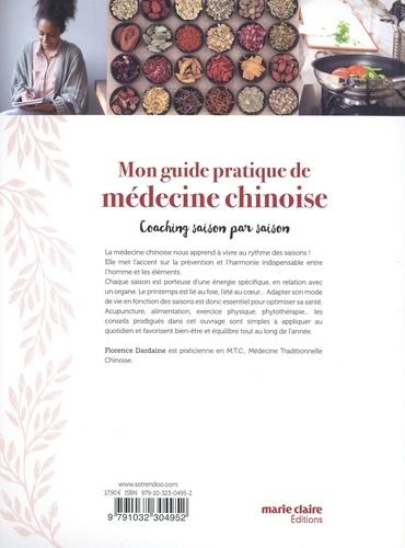 Mon guide pratique de la médecine chinoise. Coaching saison par saison