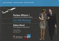 Florence Dasty et Chantal Constant - Parlons affaires ! - Le Guide de Survie de l'Homme d'Affaires.