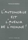 Florence de Goldfiem - L'automobile est l'avenir de l'homme !.