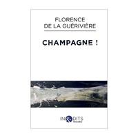 Florence de La Guérivière - Champagne !.