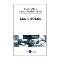 Florence de La Guérivière - Les choses.