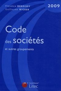 Florence Deboissy et Guillaume Wicker - Code des sociétés et autres groupements 2009.